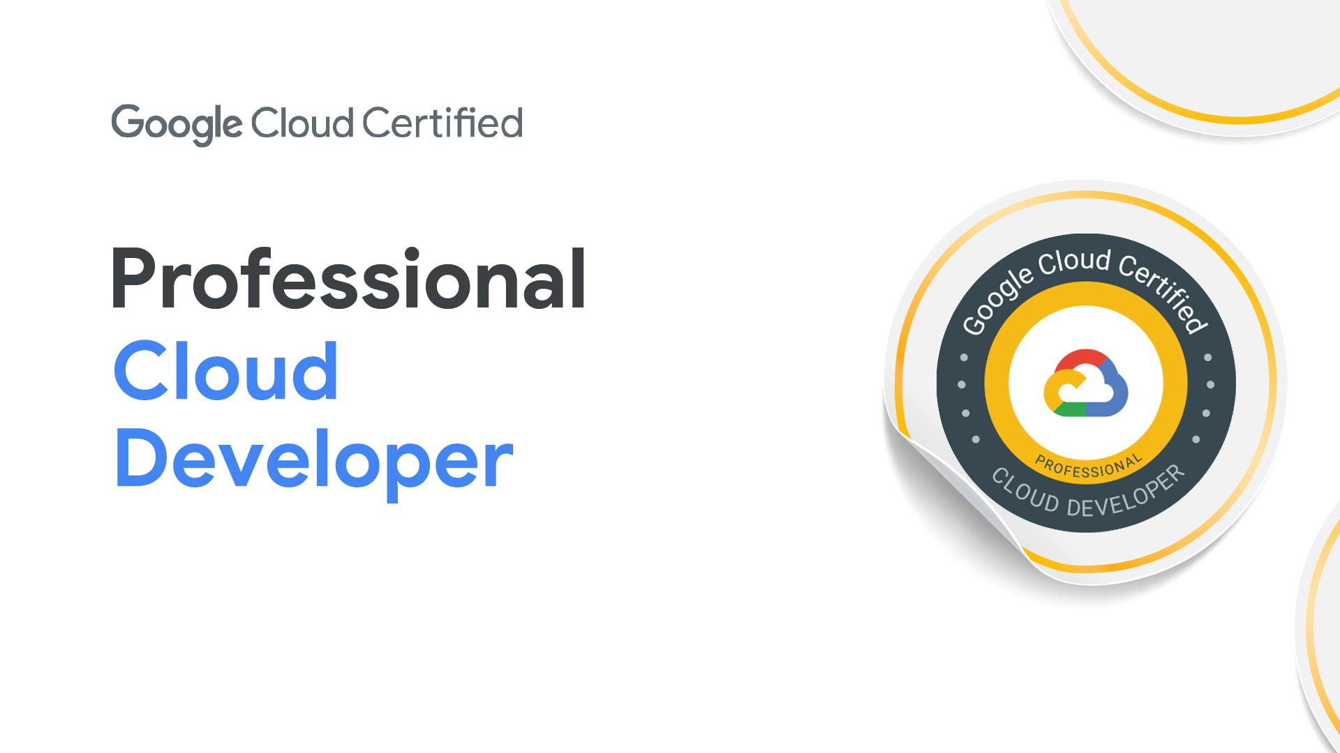[GCP] Google Cloud Certified - Professional Cloud Developer